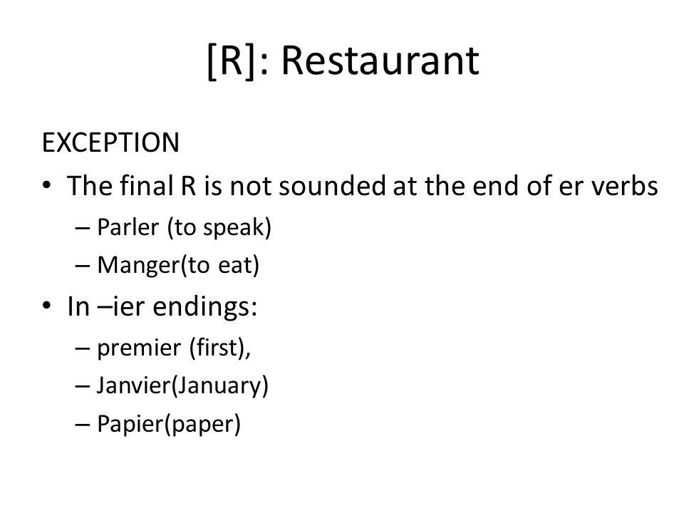 [R]: Restaurant EXCEPTION